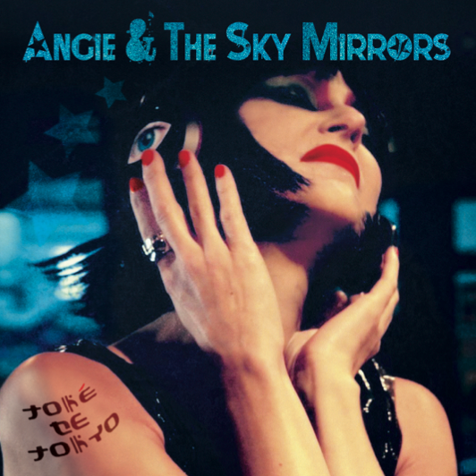 Angie & The Sky Mirrors