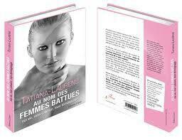 Tatiana Laurens : Au nom des femmes battues